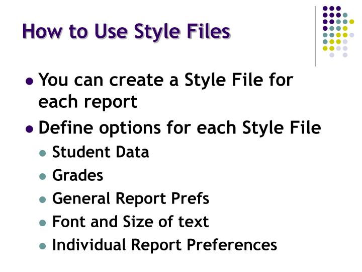 How to Use Style Files