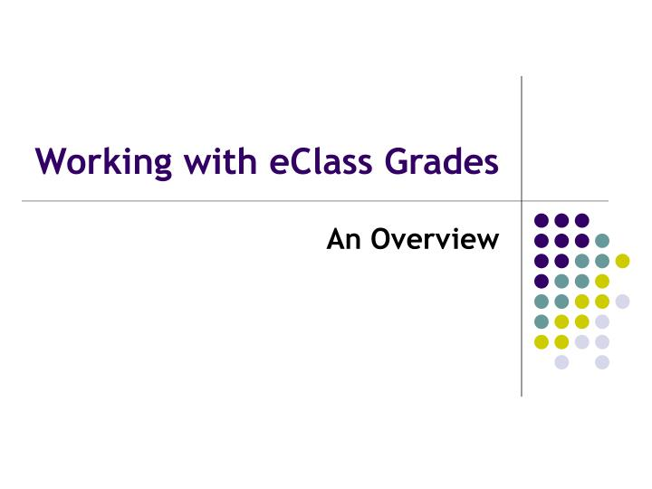 Working with eclass grades