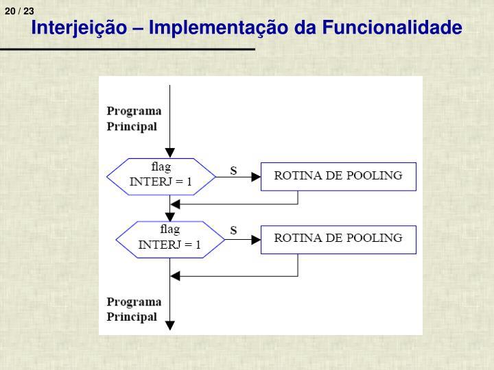 Interjeição – Implementação da Funcionalidade