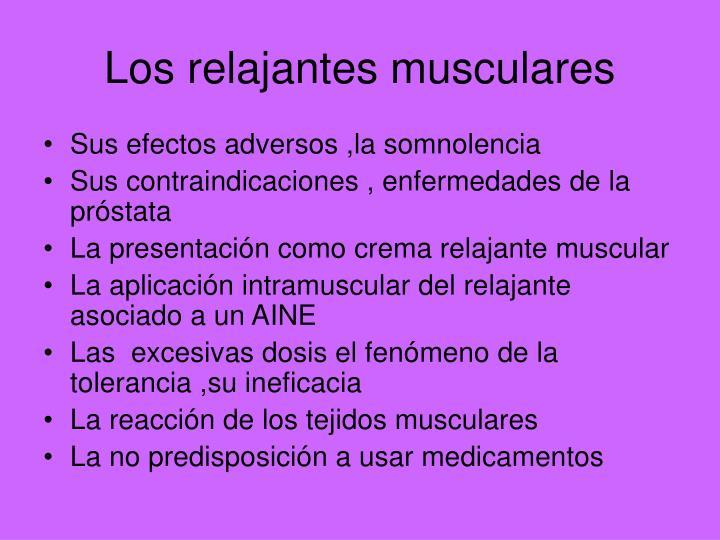 Los relajantes musculares