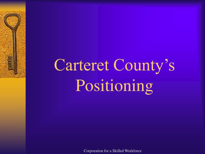 Carteret County's Positioning
