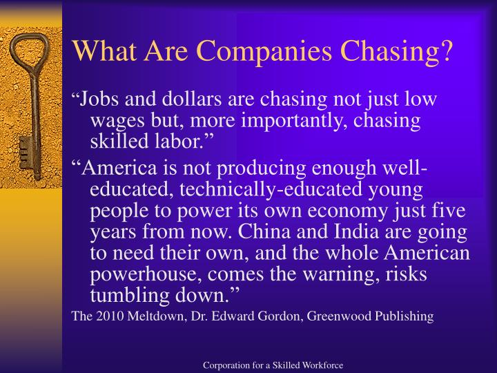 What Are Companies Chasing?