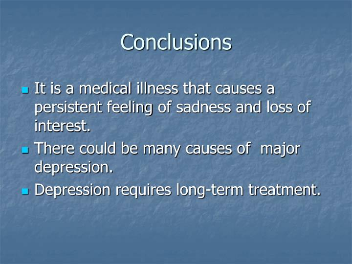 the causes and symptoms of major depression Psychotic depression is different from major depression despite the fact that most of its symptoms resemble those of major depressive disorder this difference comes from the extra symptoms that persons suffering from psychotic depression display, namely, hallucinations, paranoia, and delusions.