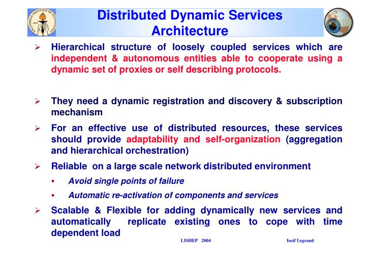 Distributed Dynamic Services