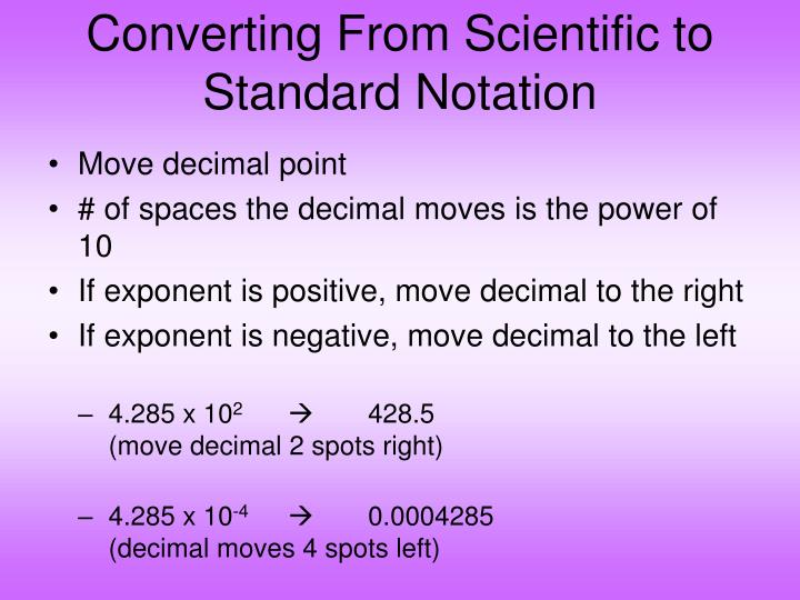 Converting From Scientific to Standard Notation