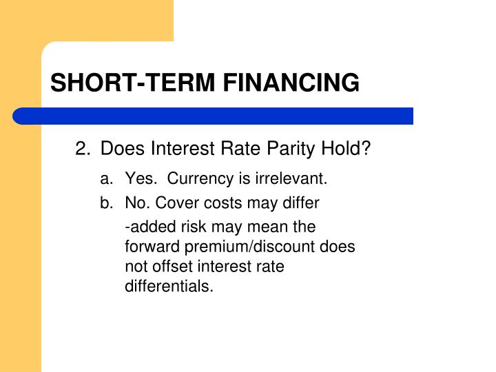 SHORT-TERM FINANCING