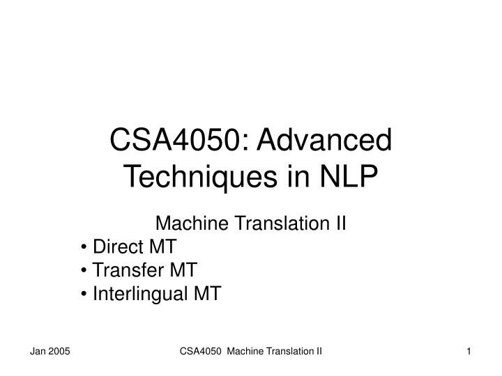 Csa4050 advanced techniques in nlp
