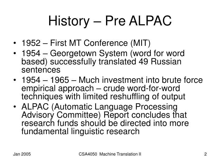 History – Pre ALPAC