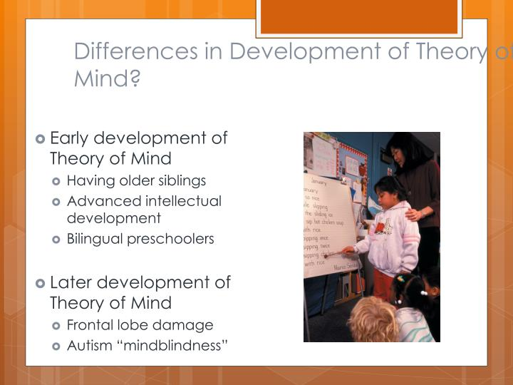 Differences in Development of Theory of Mind?