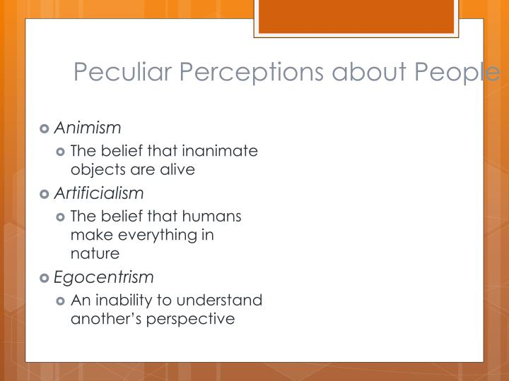 Peculiar Perceptions about People