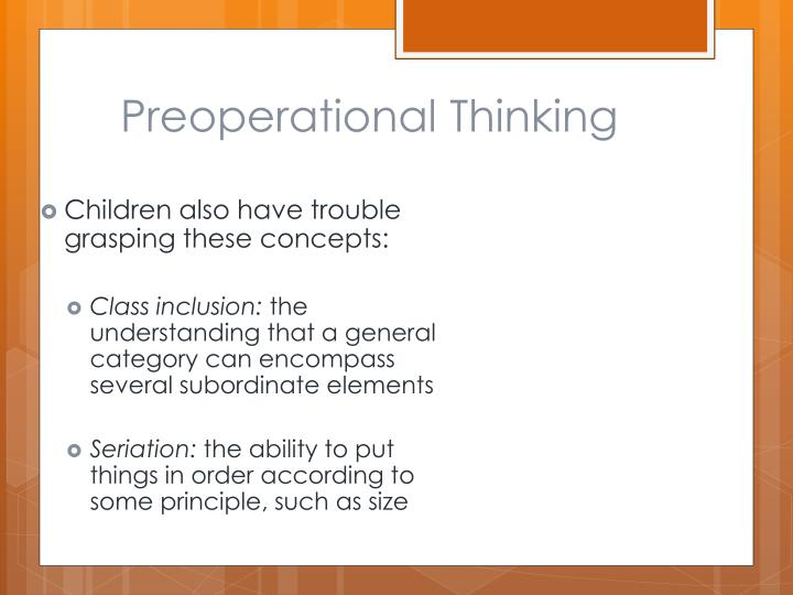 Preoperational Thinking