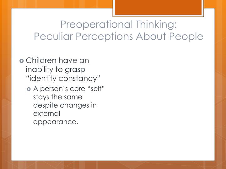 Preoperational Thinking: