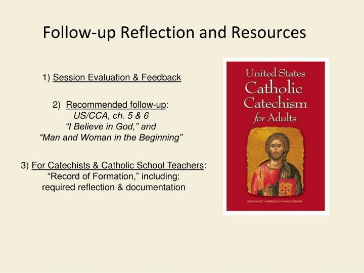 Follow-up Reflection and Resources