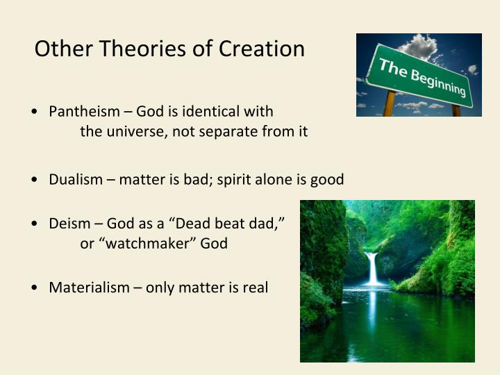 Other Theories of Creation