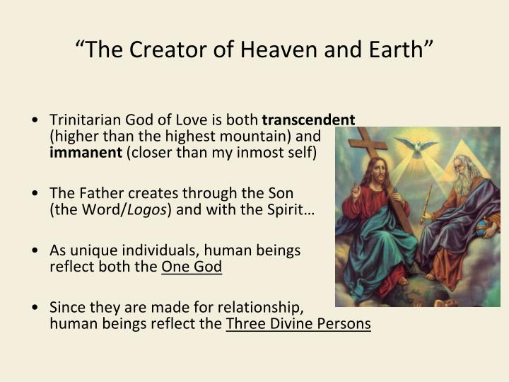 """The Creator of Heaven and Earth"""