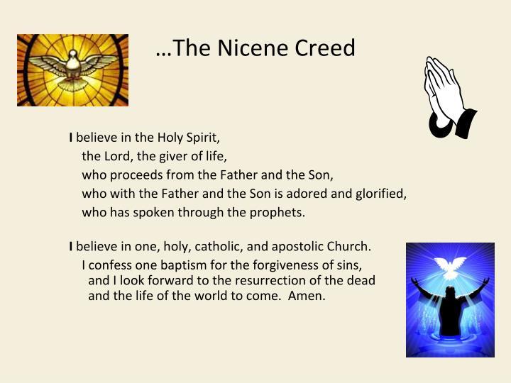 …The Nicene Creed