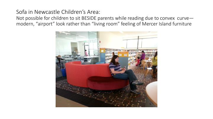 Sofa in Newcastle Children's Area: