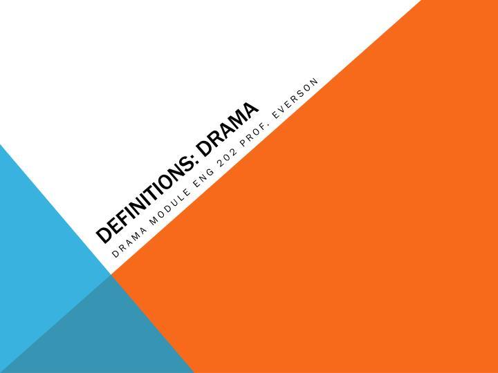 Definitions: drama