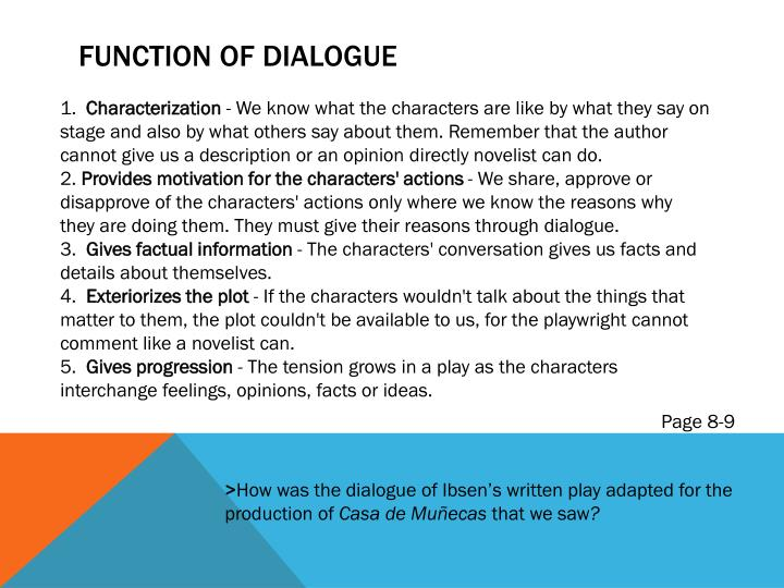 Function of dialogue