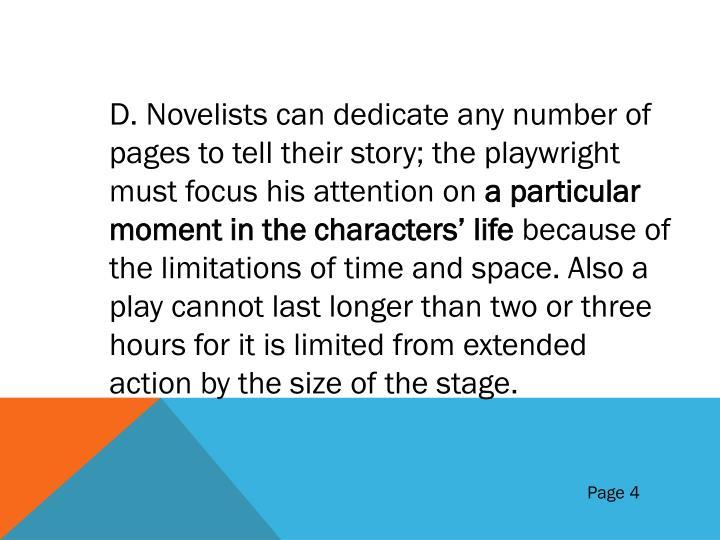 D. Novelists