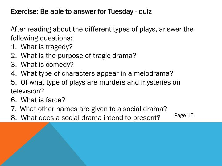 Exercise: Be able to answer for Tuesday - quiz
