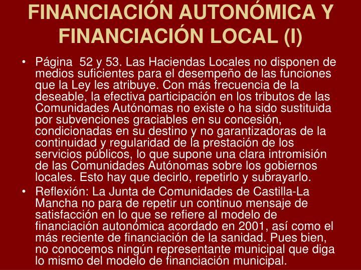 FINANCIACIÓN AUTONÓMICA Y FINANCIACIÓN LOCAL (I)