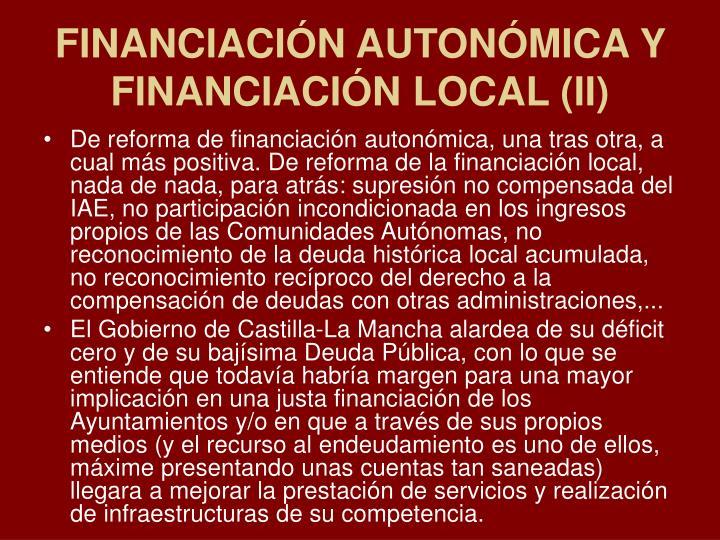 FINANCIACIÓN AUTONÓMICA Y FINANCIACIÓN LOCAL (II)