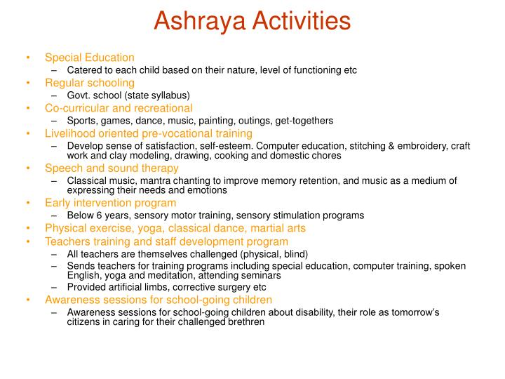 Ashraya Activities