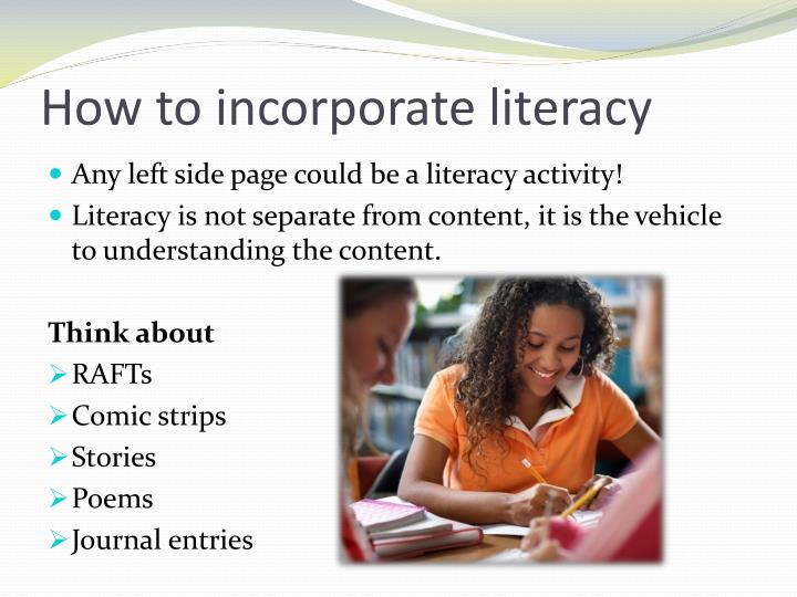 How to incorporate literacy