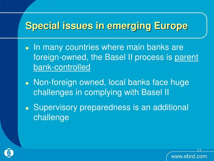 Special issues in emerging Europe