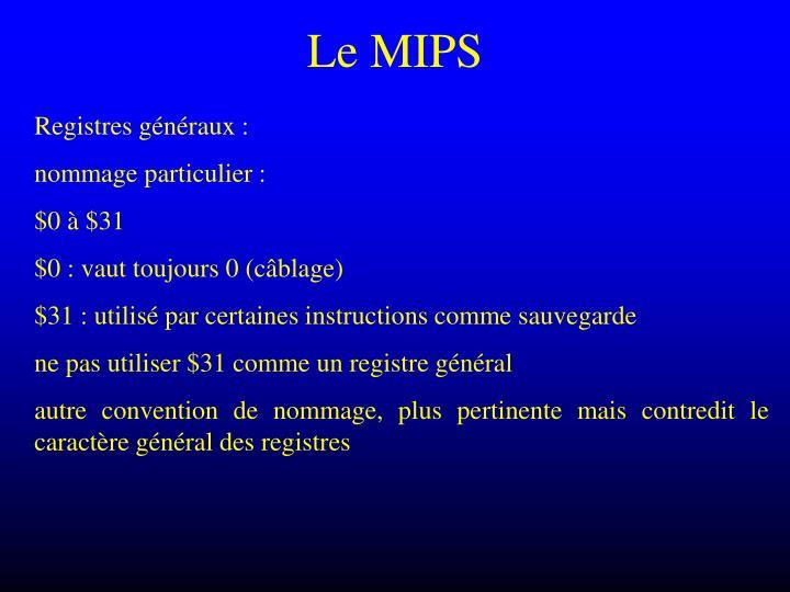 Le MIPS