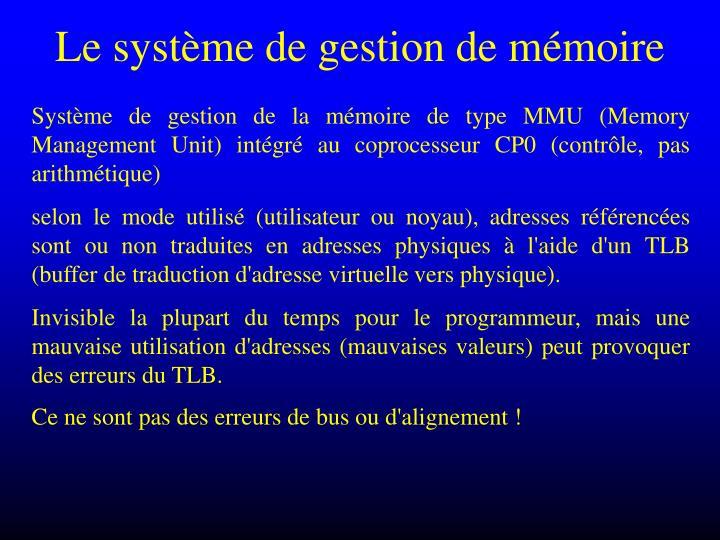 Le système de gestion de mémoire
