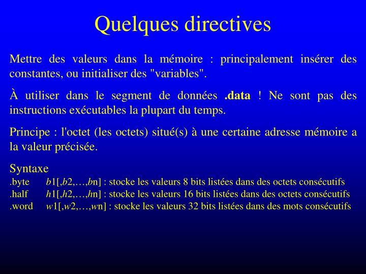 Quelques directives