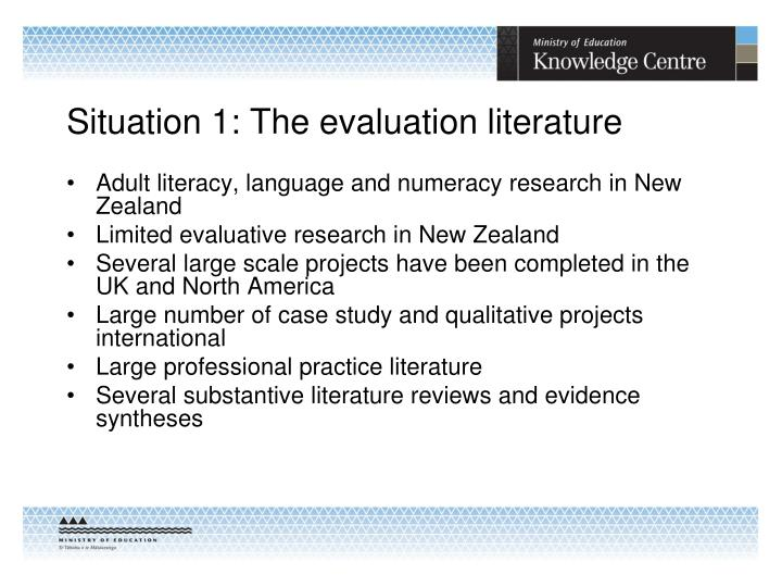 Situation 1: The evaluation literature