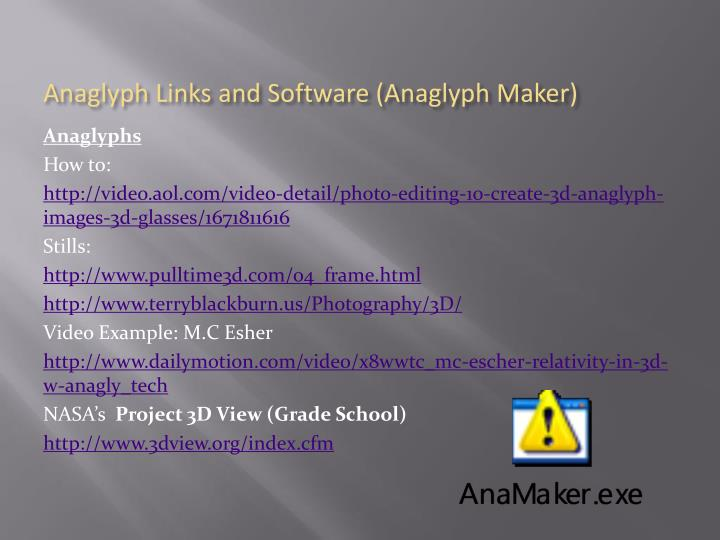 Anaglyph Links and Software (Anaglyph Maker)