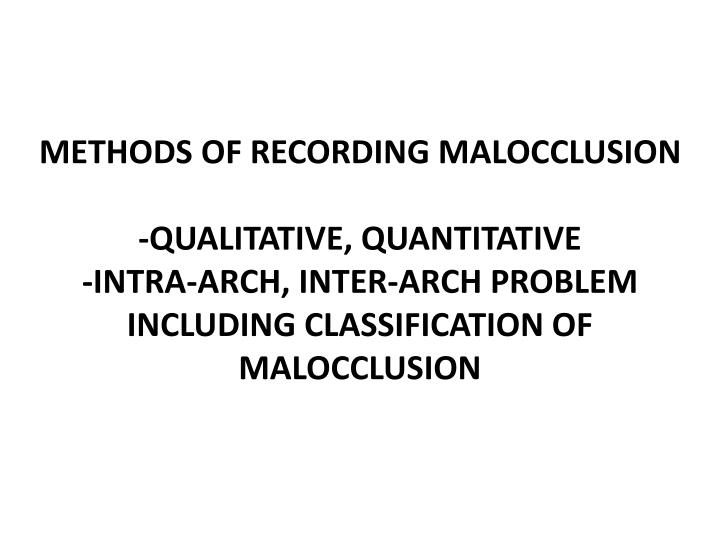 Methods of recording malocclusion