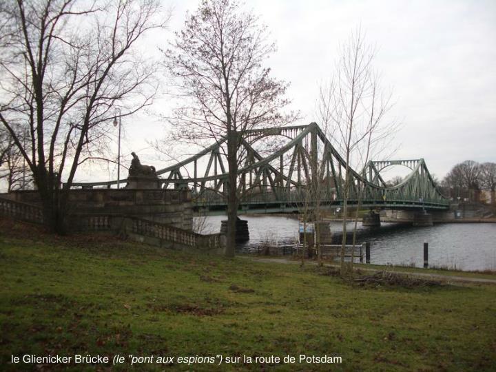 le Glienicker Brücke