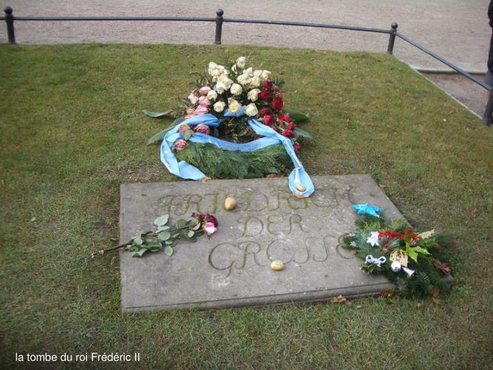 la tombe du roi Frédéric II