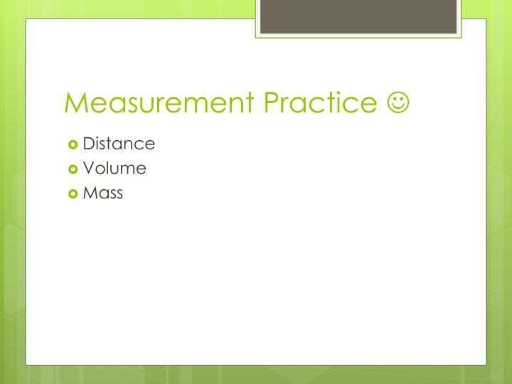 Measurement Practice