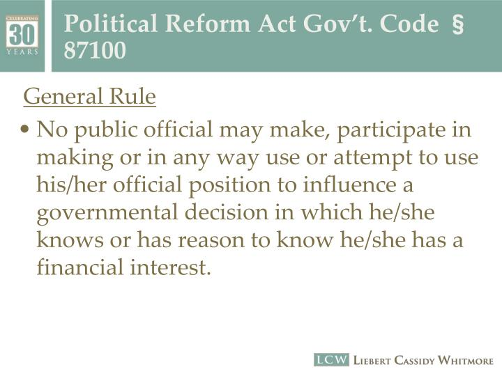 Political Reform Act Gov't. Code § 87100