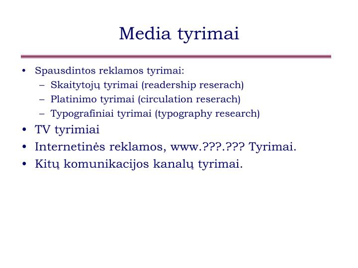 Media tyrimai