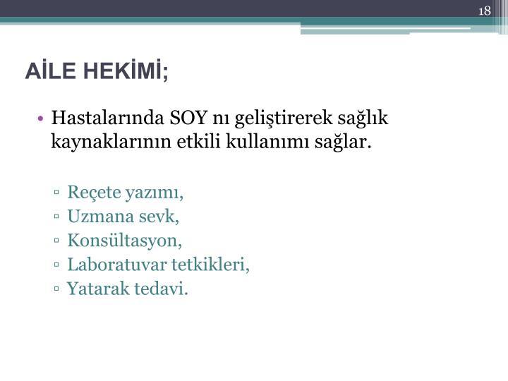 AİLE HEKİMİ;