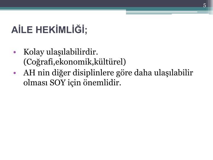 AİLE HEKİMLİĞİ;