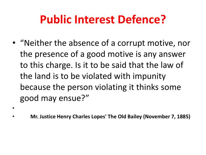 Public Interest Defence?
