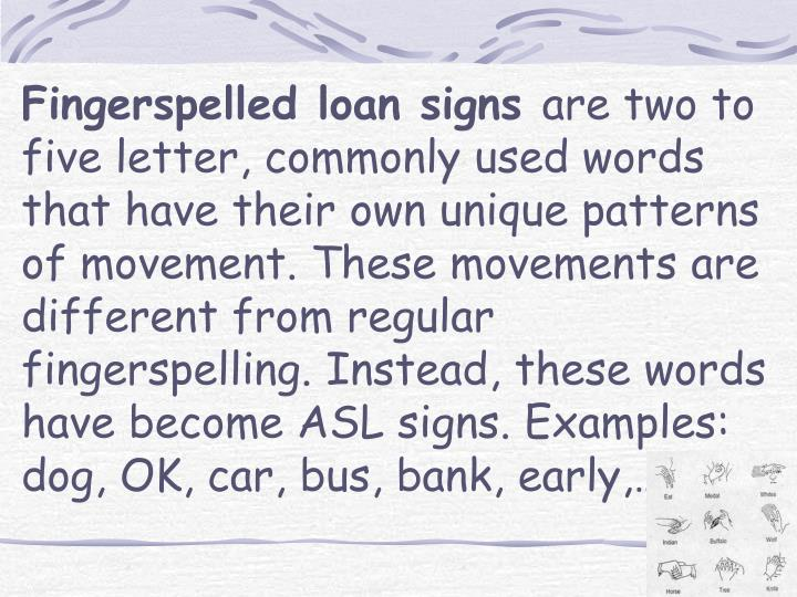 Fingerspelled loan signs