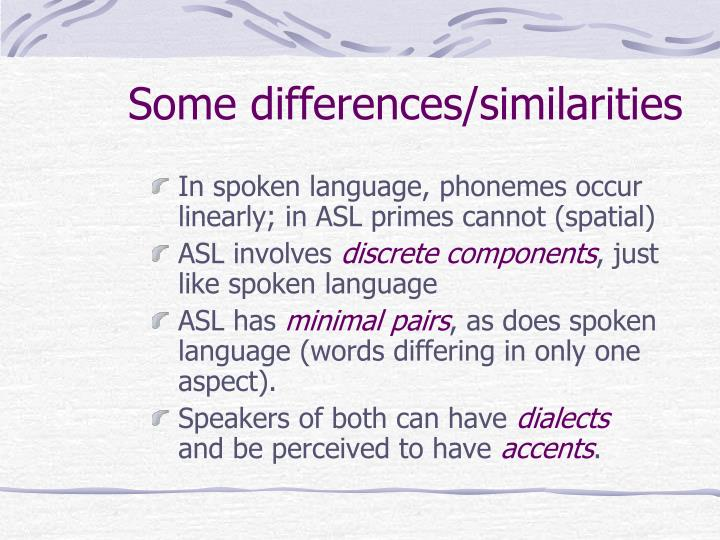 Some differences/similarities