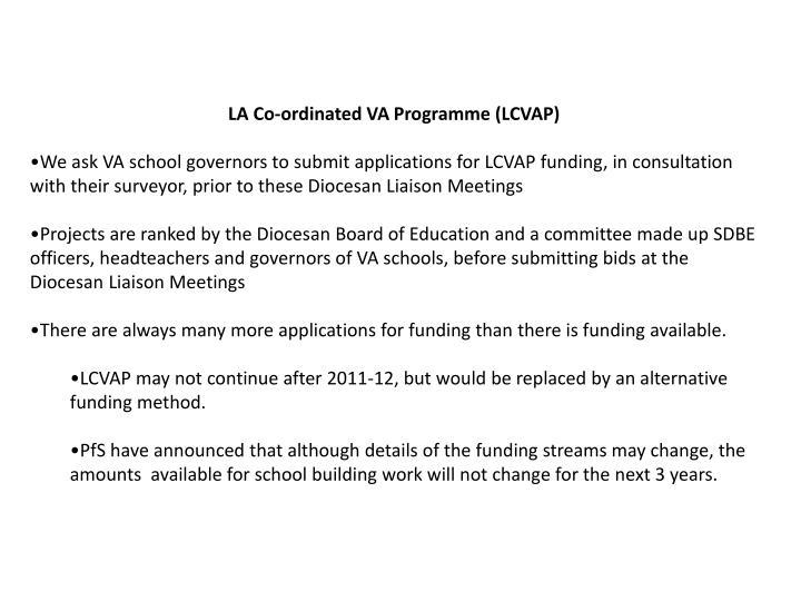 LA Co-ordinated VA Programme (LCVAP)