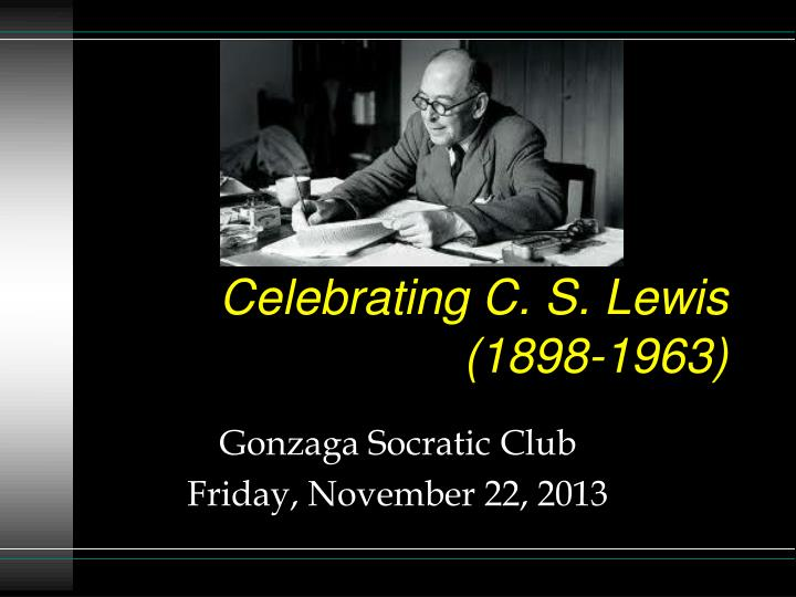 Celebrating C. S. Lewis