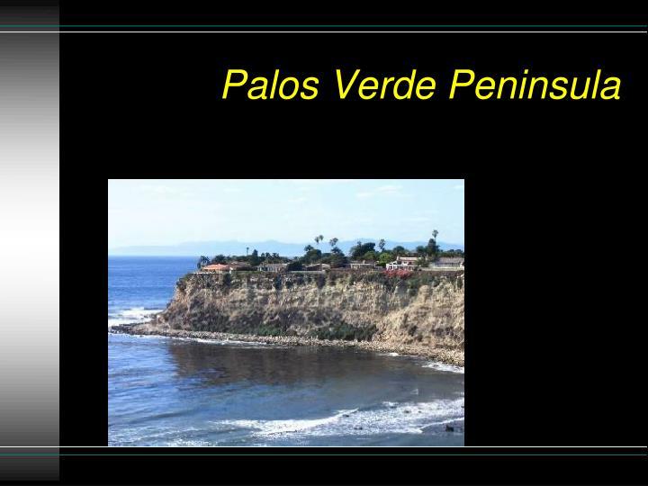 Palos Verde Peninsula