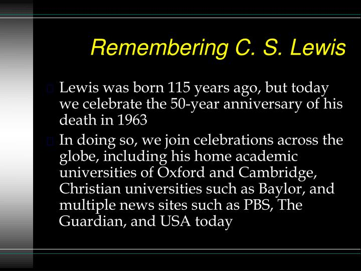Remembering c s lewis